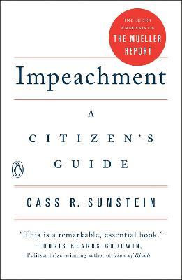 Impeachment: A Citizen's Guide by Cass R. Sunstein