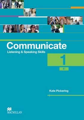 Communicate 1 Coursebook International by Kate Pickering
