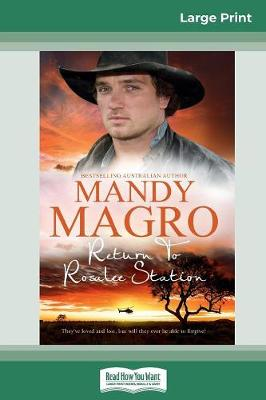 Return to Rosalee Station (16pt Large Print Edition) by Mandy Magro
