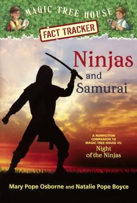 Ninjas and Samurai by Natalie Pope Boyce Boyce