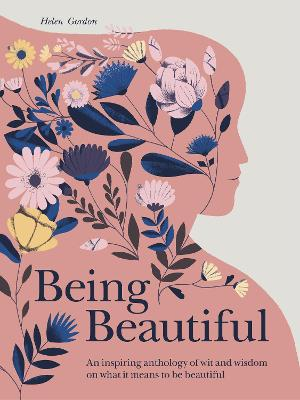 Being Beautiful by Helen Gordon
