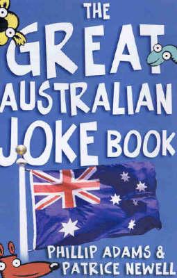 The Great Australian Joke Book by Patrice Newell