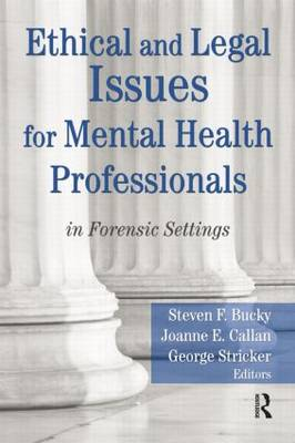 Ethical and Legal Issues for Mental Health Professionals book