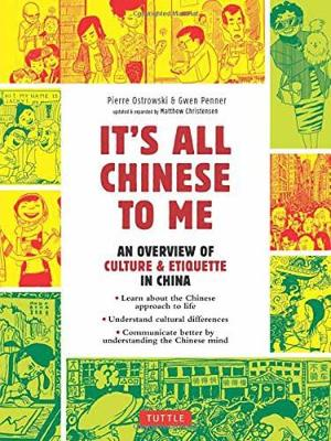 It's All Chinese To Me by P. Ostrowski