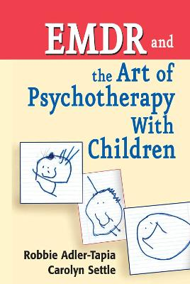 EMDR and the Art of Psychotherapy with Children book