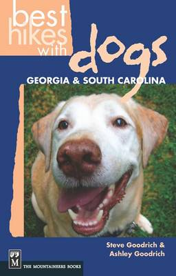 Best Hikes with Dogs Georgia & South Carolina book