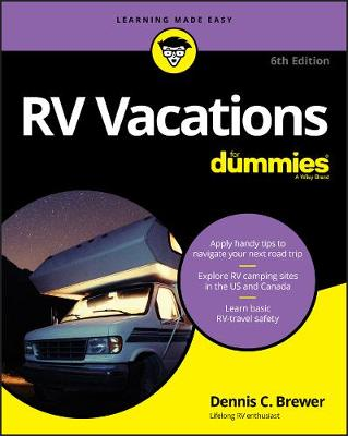 RV Vacations For Dummies by Dennis C. Brewer