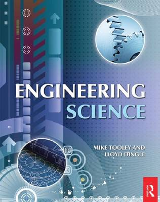 Engineering Science by Mike Tooley