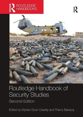 Routledge Handbook of Security Studies by Myriam Dunn Cavelty