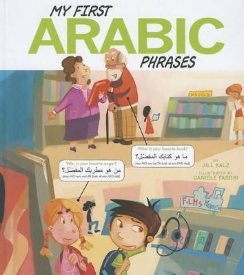 My First Arabic Phrases by Jill Kalz