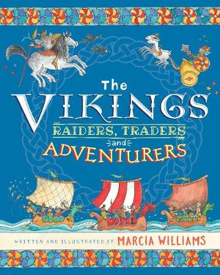 The Vikings: Raiders, Traders and Adventurers book