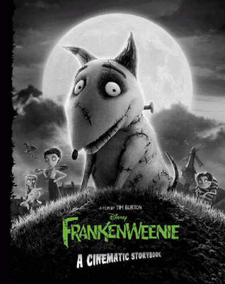 Frankenweenie: A Cinematic Storybook book