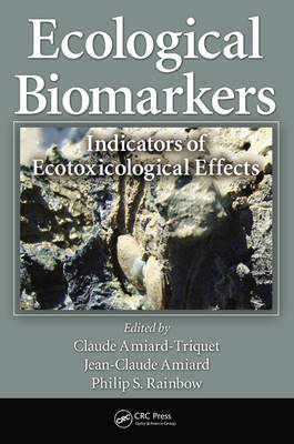 Ecological Biomarkers by Philip S. Rainbow