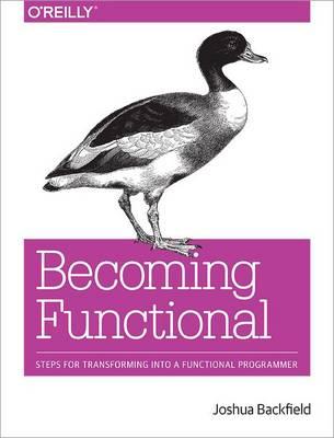 Becoming Functional by Joshua Backfield