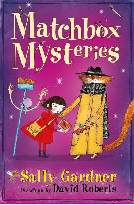 Fairy Detective Agency: The Matchbox Mysteries by Sally Gardner