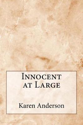 Innocent at Large by Karen Anderson