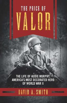Price of Valor by David A. Smith