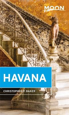 Moon Havana (Second Edition) by Christopher Baker