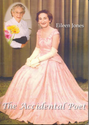 Accidental Poet by Eileen Jones