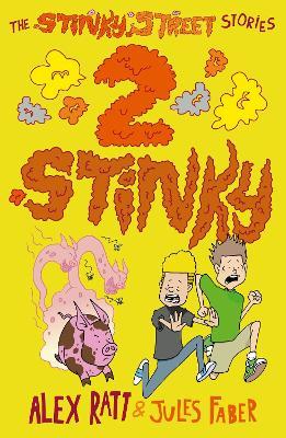 The Stinky Street Stories by Alex Ratt