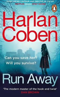 Run Away: from the #1 bestselling creator of the hit Netflix series The Stranger book