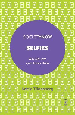 Selfies by Katrin Tiidenberg
