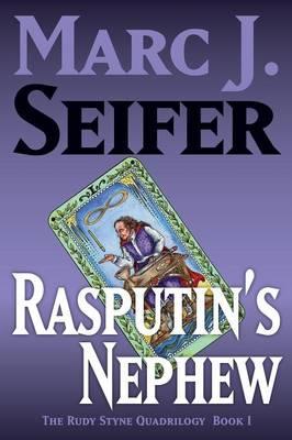 Rasputin's Nephew by Marc J. Seifer