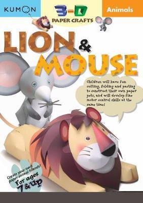 3D Craft: Animals: Lion & Mouse book