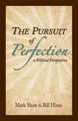 The Pursuit of Perfection by Mark Shaw