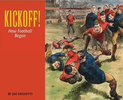 Kickoff! by Jim Gigliotti