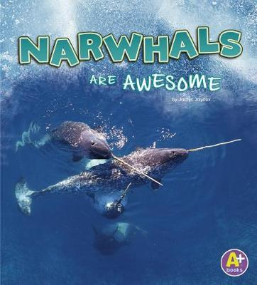 Narwhals are Awesome book