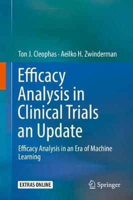 Efficacy Analysis in Clinical Trials an Update: Efficacy Analysis in an Era of Machine Learning by Ton J. Cleophas