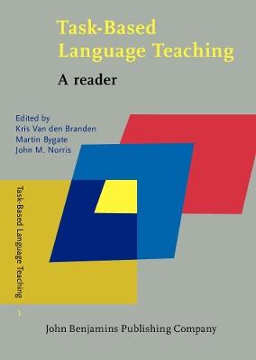 Task-Based Language Teaching by Kris van den Branden