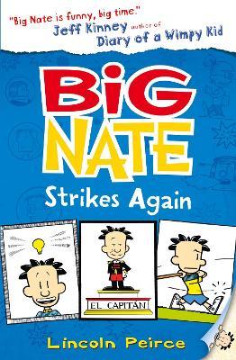 Big Nate Strikes Again book