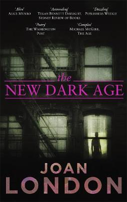 New Dark Age by Joan London