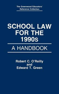 School Law for the 1990s by Edward C. Green