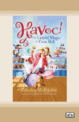 Havoc!: The Untold Magic of Cora Bell: (Jinxed, #2) book
