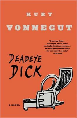 Deadeye Dick by Kurt Vonnegut
