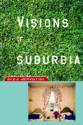 Visions of Surburbia by Roger Silverstone
