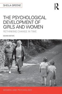 The Psychological Development of Girls and Women by Sheila Greene