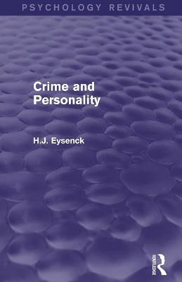 Crime and Personality (Psychology Revivals) book