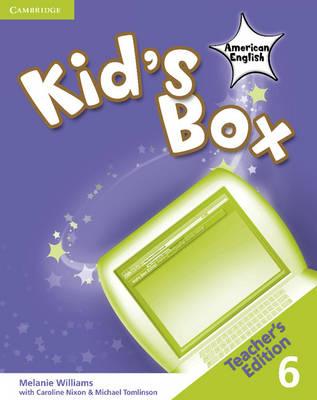 Kid's Box American English Level 6 Teacher's Edition by Melanie Williams