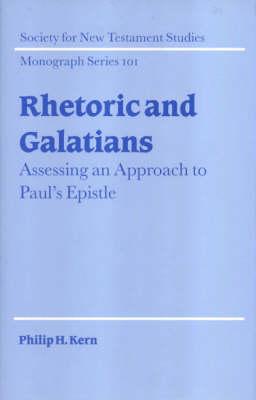 Rhetoric and Galatians by Philip H. Kern