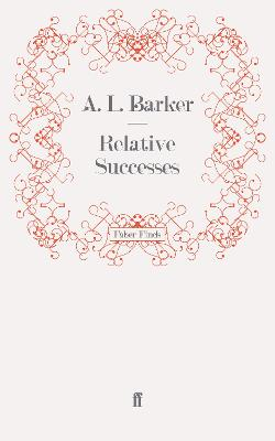 Relative Successes by A. L. Barker