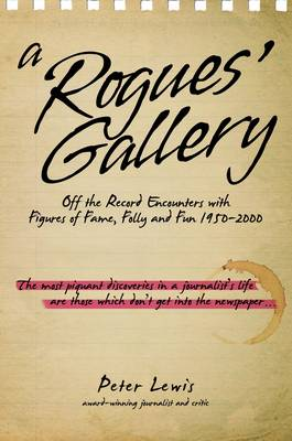 Rogues' Gallery by Peter Lewis