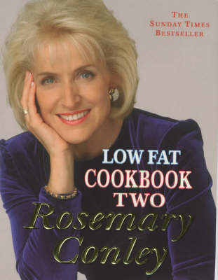 Low Fat Cookbook Two by Rosemary Conley