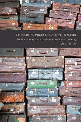 Foreigners, Minorities and Integration by Sarah Hackett