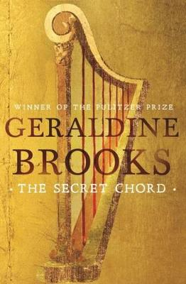 Secret Chord by Geraldine Brooks
