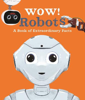 Wow! Robots by Andrea Mills