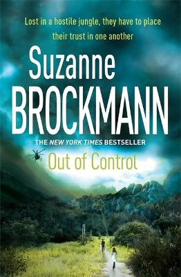 Out of Control: Troubleshooters 4 by Suzanne Brockmann